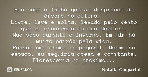 Sou Como A Folha Que Se Desprende Da Natalia Gasparini