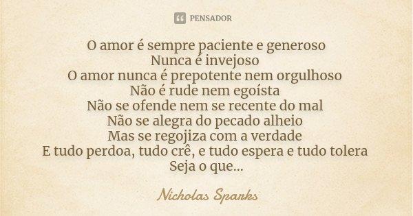 O Amor é Sempre Paciente E Generoso Nicholas Sparks