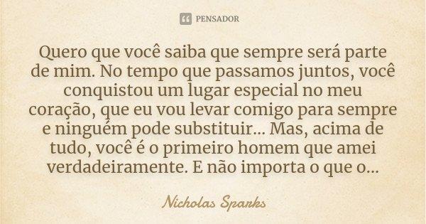 Quero Que Você Saiba Que Sempre Será Nicholas Sparks