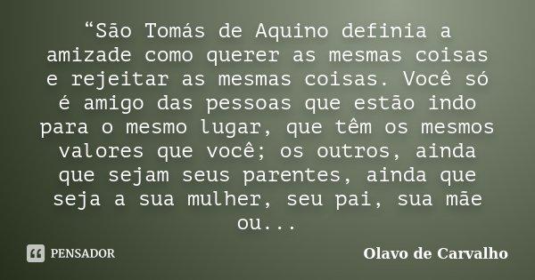 São Tomás De Aquino Definia A Olavo De Carvalho