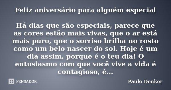 Feliz Aniversário Para Alguém Especial Paulo Denker