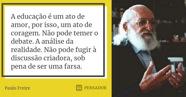 A Educação é Um Ato De Amor Por Paulo Freire