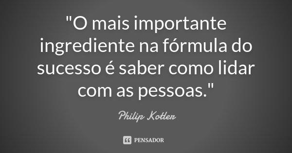 O Mais Importante Ingrediente Na Philip Kotler