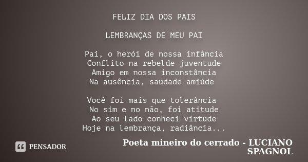 Feliz Dia Dos Pais Lembranças De Meu Poeta Mineiro Do Cerrado