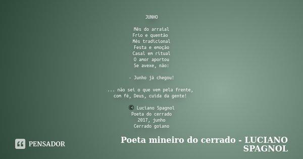 Junho Mês Do Arraial Frio E Quentão Poeta Mineiro Do Cerrado