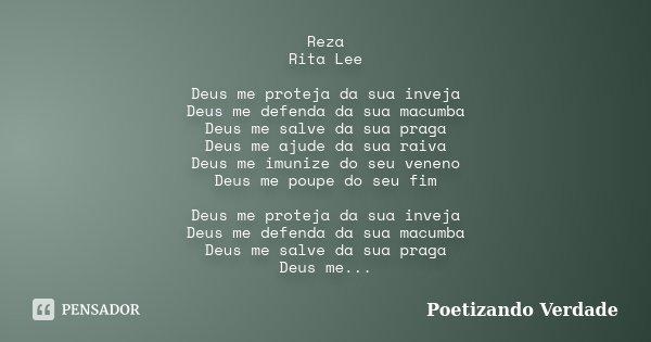 Reza Rita Lee Deus Me Proteja Da Sua Poetizando Verdade