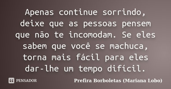 prefira_borboletas_apenas_continue_sorri