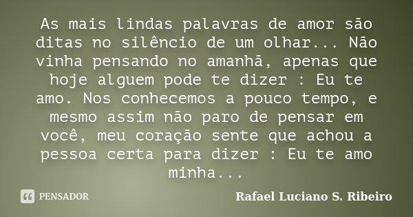 As Mais Lindas Palavras De Amor São Rafael Luciano S Ribeiro