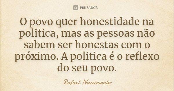 74d1654ea4fe3 O povo quer honestidade na politica