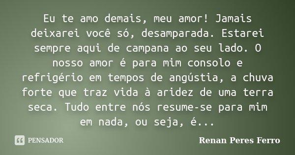 Eu Te Amo Demais Meu Amor Jamais Renan Peres Ferro