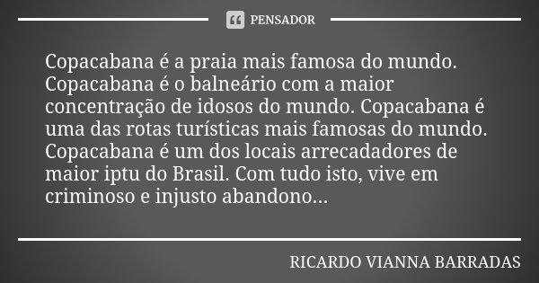 Copacabana é A Praia Mais Famosa Do Ricardo Vianna Barradas