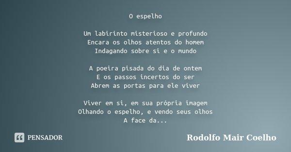 O Espelho Um Labirinto Misterioso E Rodolfo Mair Coelho
