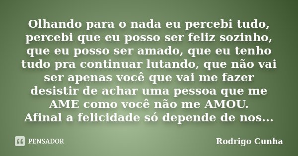Olhando Para O Nada Eu Percebi Tudo Rodrigo Cunha