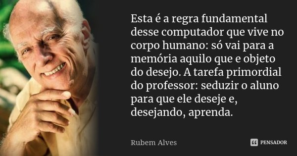 Esta é A Regra Fundamental Desse Rubem Alves