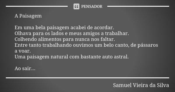 A Paisagem Em Uma Bela Paisagem Acabei Samuel Vieira Da Silva