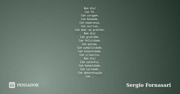 Bom Dia Com Fé Com Coragem Com Sergio Fornasari