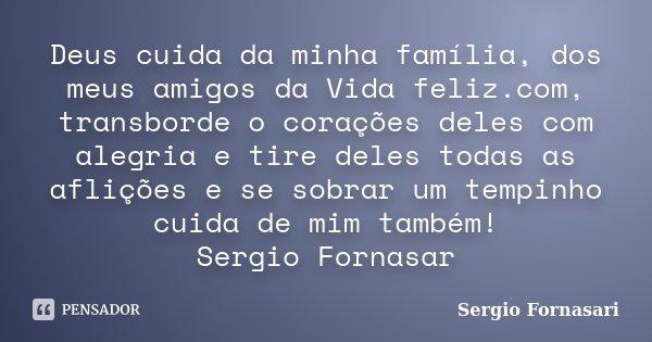 Deus Cuida Da Minha Família Dos Meus Sergio Fornasari