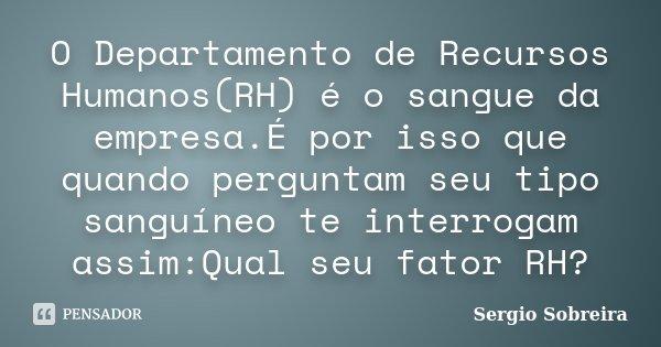O Departamento De Recursos Humanos Rh Sergio Sobreira