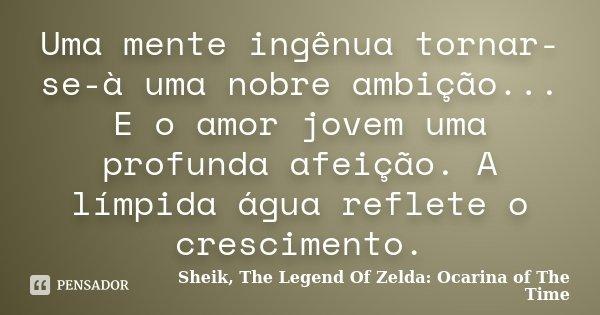 Uma Mente Ingenua Tornar Se A Uma Sheik The Legend Of Zelda
