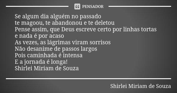 Se Algum Dia Alguém No Passado Te Shirlei Miriam De Souza