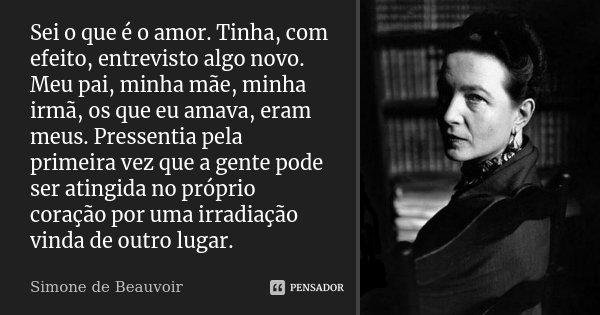 Sei O Que é O Amor Tinha Com Efeito Simone De Beauvoir