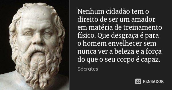 Frases De Sócrates Sobre A Vida