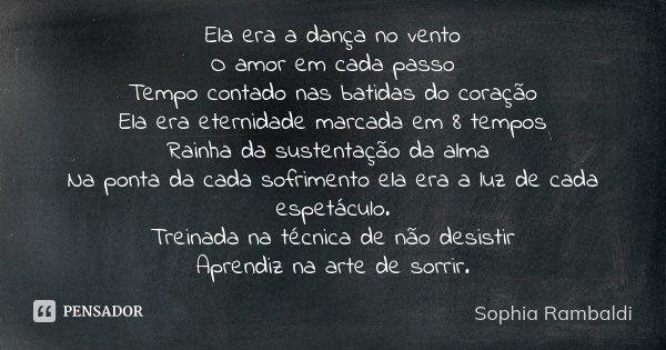 Ela Era A Dança No Vento O Amor Em Cada Sophia Rambaldi