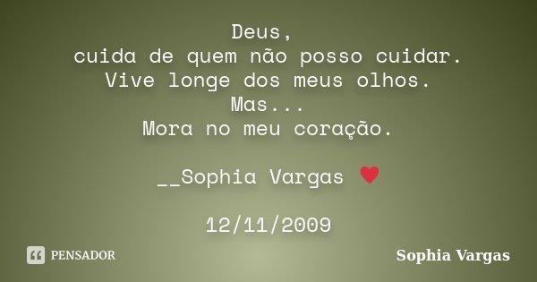 Deus Cuida De Quem Não Posso Cuidar Sophia Vargas