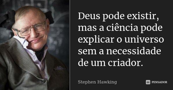 Resultado de imagem para stephen hawking deus