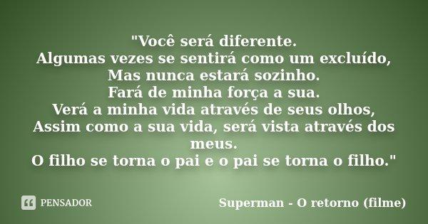 Você Será Diferente Algumas Superman O Retorno Filme