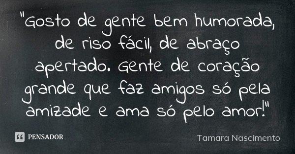 Gosto De Gente Bem Humorada De Tamara Nascimento