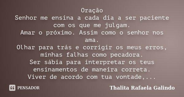 Oração Senhor Me Ensina A Cada Dia A Thalita Rafaela Galindo