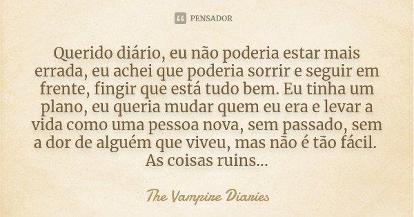 Querido Diário Eu Não Poderia Estar The Vampire Diaries