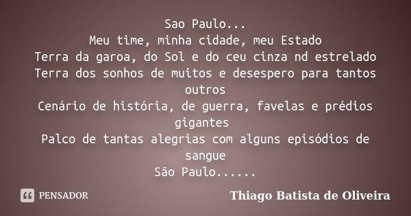 Sao Paulo Meu Time Minha Cidade Meu Thiago Batista