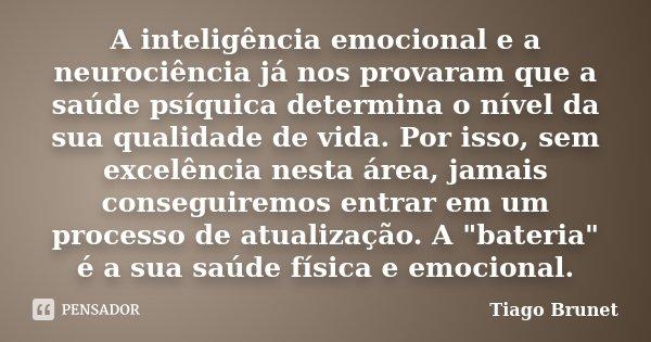 A Inteligência Emocional E A Tiago Brunet