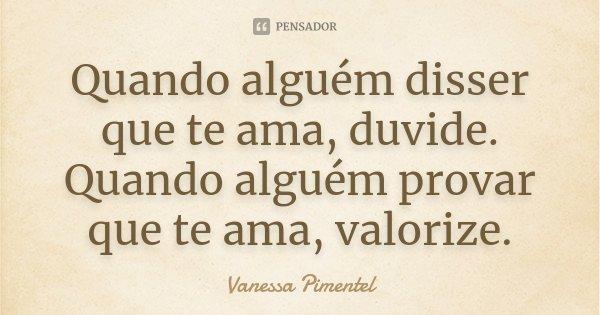 Quando Alguém Disser Que Te Ama,... Vanessa Pimentel