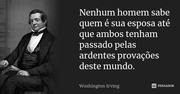 Nenhum Homem Sabe Quem é Sua Esposa Washington Irving