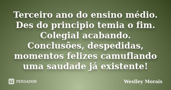 Terceiro Ano Do Ensino Médio Des Do Weslley Morais