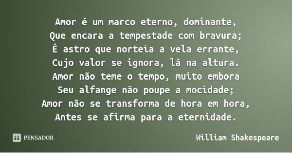 [Conto] Limites William_shakespeare_amor_e_um_marco_eterno_dominante_qu_8zvrq1