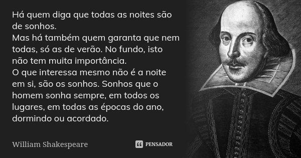 Há Quem Diga Que Todas As Noites São William Shakespeare