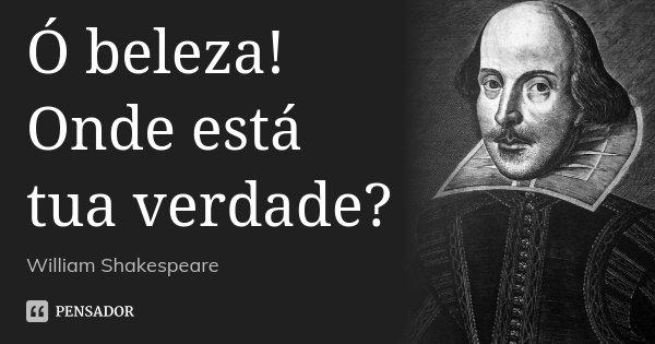 Frases da vida William Shakespeare em 2018