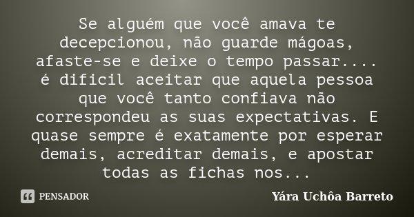 Se Alguém Que Você Amava Te Yara Uchôa Barreto