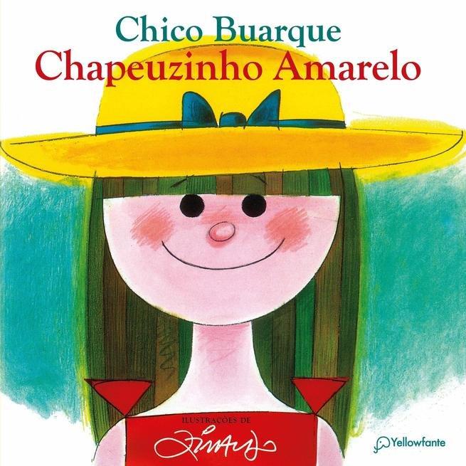 Chapeuzinho Amarelo - Chico Buarque