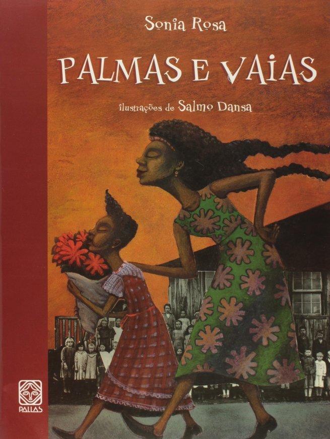 Palmas e Vaias - Sônia Rosa