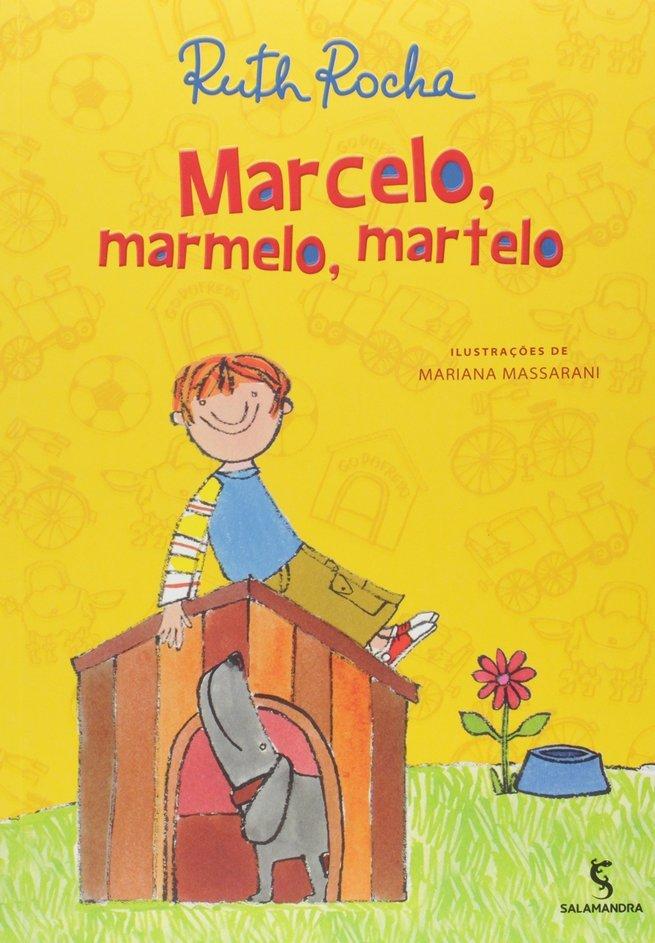 Marcelo, Marmelo, Martelo - Ruth Rocha
