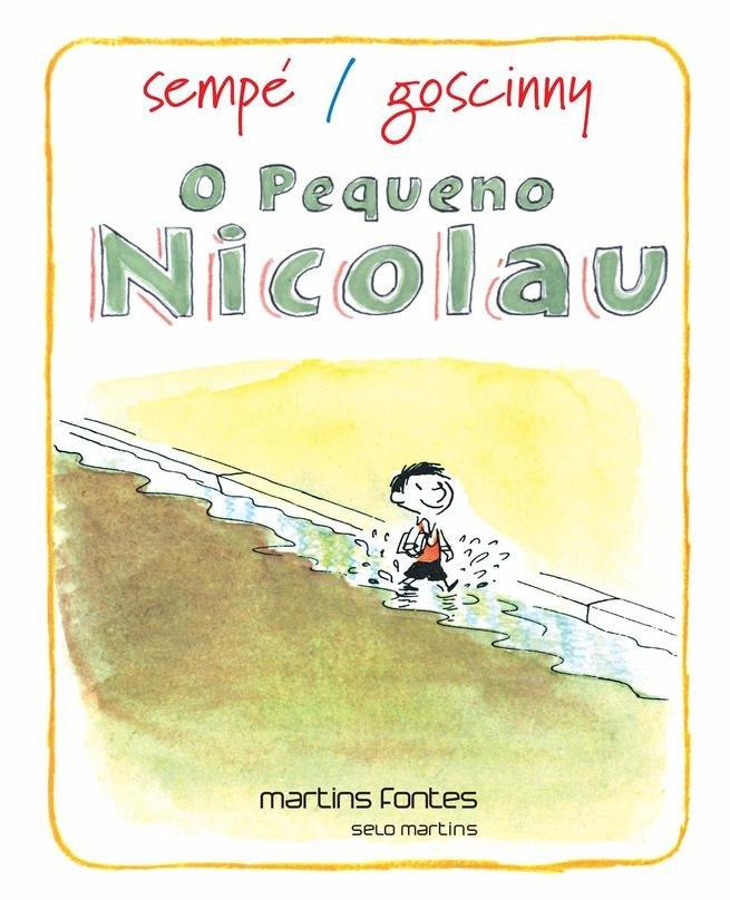 O Pequeno Nicolau - Sempé-Goscinny