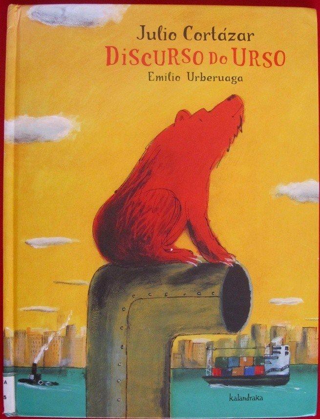 Discurso do Urso - Júlio Cortázar