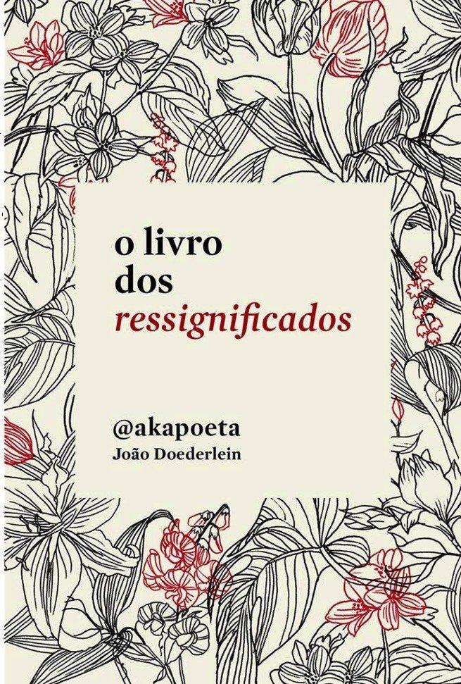 O livro dos ressignificados, de João Doederlein