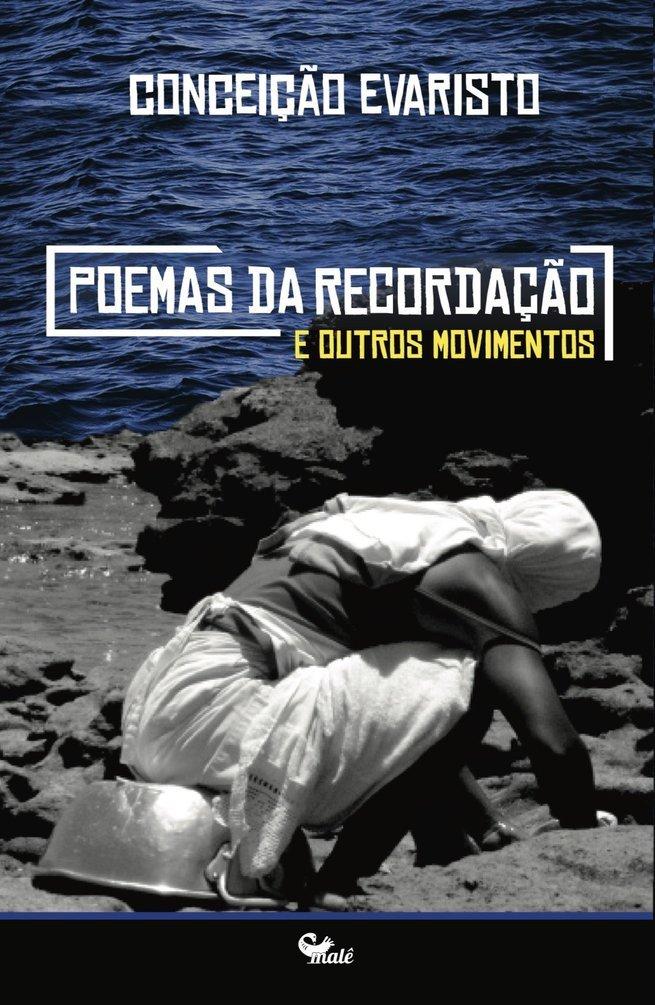 Poemas da Recordação e outros movimentos, de Conceição Evaristo