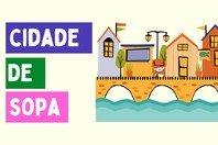 A História da Cidade de Sopa